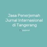 Jasa Translate/Jasa Penerjemah Jurnal Internasional di Tangerang