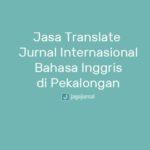 Jasa Translate Jurnal Internasional Bahasa Inggris di Pekalongan