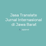 Jasa Translate Jurnal Internasional di Jawa Barat Online Terpercaya