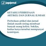 Ketahui Perbedaan Artikel dan Jurnal Ilmiah